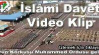 Küfrün Korkusu Muhammed Ordusu Geliyor