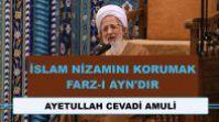 İslam Nizamını Korumak Farz-ı Ayn'dır